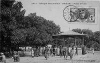 Dakar, Place Protet - devenue depuis Place de l'Indépendance - postée en 1911
